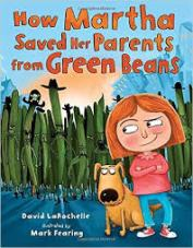 How Martha Saved Parents From Green Beans
